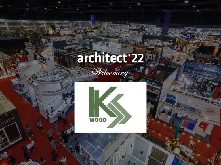 งานสถาปนิก'65 ขอต้อนรับ บริษัท เค.เอส.วู้ด จำกัดที่เข้าร่วมงานอย่างเป็นทางการ