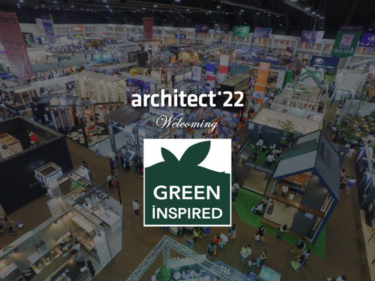 งานสถาปนิก'65 ขอต้อนรับ บริษัท กรีนอินสไปรด์ จำกัด ที่เข้าร่วมงานอย่างเป็นทางการ
